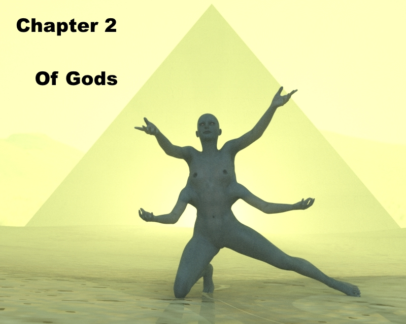 Chapter 2: Of Gods